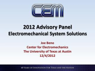 2012 Advisory Panel Electromechanical System Solutions