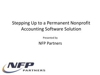 Stepping Up to a Permanent Nonprofit Accounting Software Solution