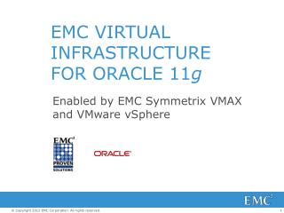 EMC VIRTUAL INFRASTRUCTURE  FOR ORACLE 11 g