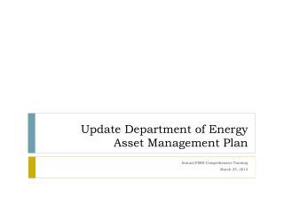 Update Department of Energy Asset Management Plan