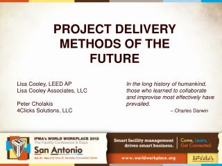 PROJECT DELIVERY METHODS OF THE FUTURE