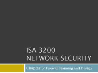ISA 3200 Network Security