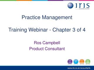 Practice Management  Training Webinar - Chapter 3 of 4