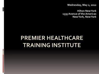 Premier Healthcare Training Institute