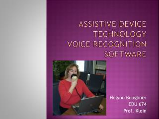 Assistive Device Technology Voice Recognition Software