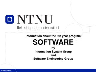 Information about the 5th year program SOFTWARE by Information System Group and Software Engineering Group