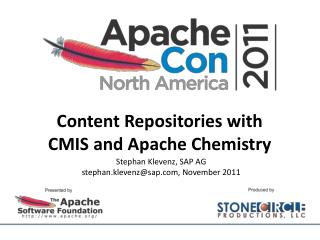 Content Repositories with  CMIS and Apache Chemistry