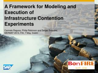 A Framework for  Modeling and Execution of Infrastructure Contention Experiments