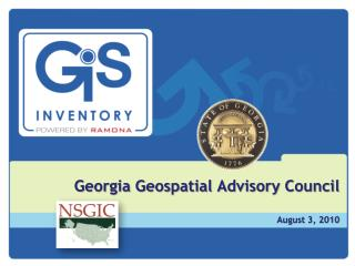 Georgia  Geospatial Advisory Council August 3, 2010