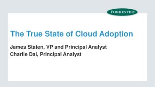 The True State of Cloud Adoption