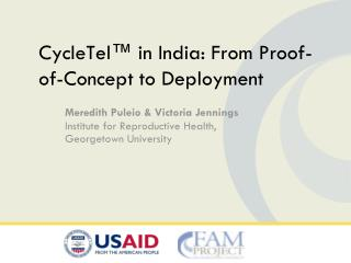 CycleTel � in India: From Proof-of-Concept to Deployment
