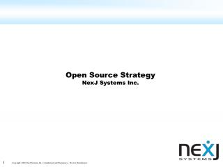 Open Source Strategy NexJ Systems Inc.