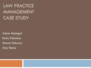 Law Practice Management  Case Study
