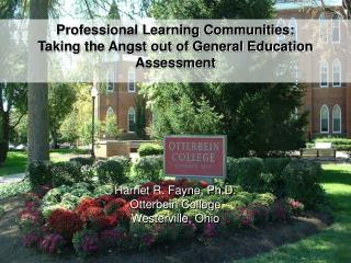 professional learning communities:  taking the angst out of general education assessment