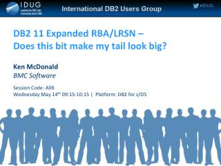 DB2 11 Expanded RBA/LRSN –  Does this bit make my tail look big?