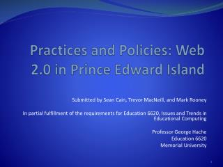 Practices and Policies: Web 2.0 in Prince Edward Island