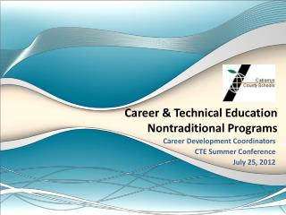 Career & Technical Education  Nontraditional Programs