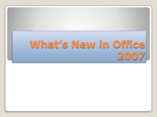 What's New in Office 2007