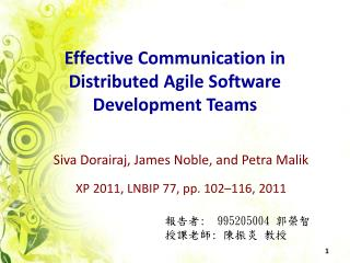 Effective Communication in Distributed Agile Software Development Teams