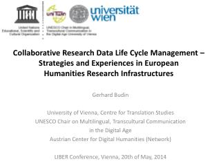 Collaborative Research Data Life Cycle Management – Strategies and Experiences  in European  Humanities  Research  Infr