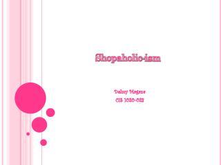 Shopaholic-ism