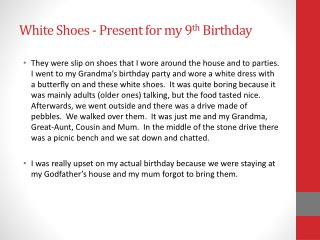 White Shoes - Present for my 9 th  Birthday