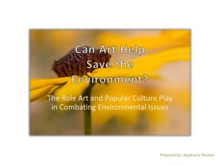 Can Art Help Save the Environment?