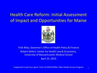 Health Care Reform: Initial Assessment of Impact and Opportunities for Maine