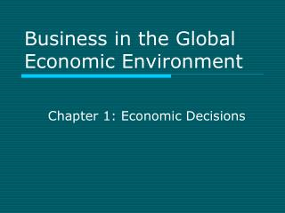 Business in the Global Economic Environment