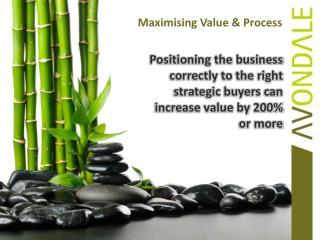 Maximising Value & Process