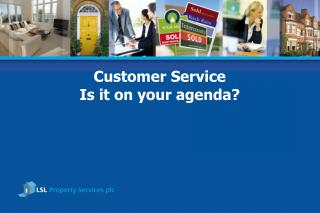 Customer Service  Is it on your agenda?