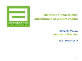 Finanziare l'innovazione: i ntroduzione al venture capital