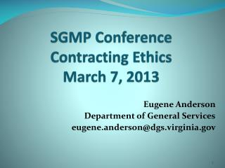 SGMP Conference Contracting Ethics March 7, 2013