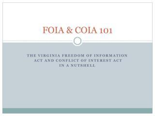 FOIA & COIA 101