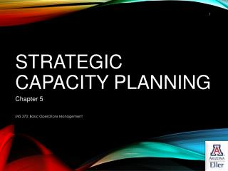 Strategic Capacity Planning