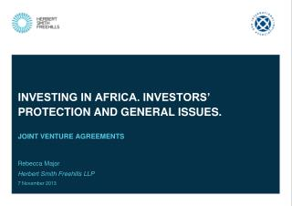 Investing in Africa. Investors'  protection  and general issues.