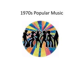 1970s Popular Music