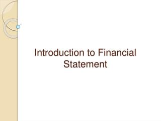 Introduction to Financial Statement