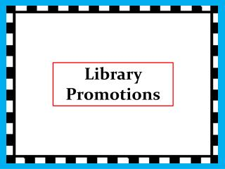 Library Promotions