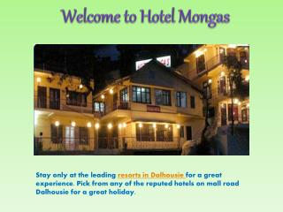 Hotels and resorts in dalhousie