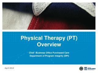Physical Therapy (PT) Overview