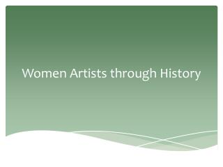 Women Artists through History
