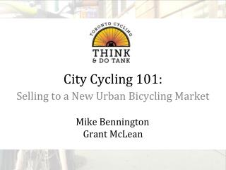 C ity Cycling 101 :