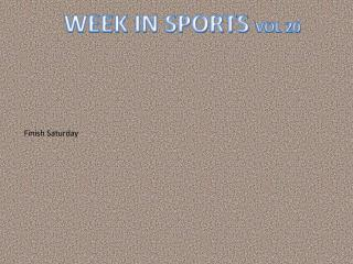 WEEK IN SPORTS  VOL 20