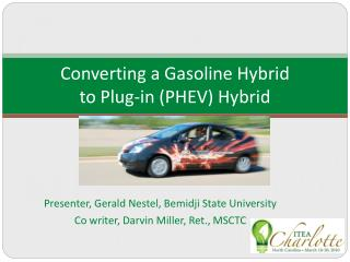 Converting a Gasoline Hybrid  to Plug-in (PHEV) Hybrid