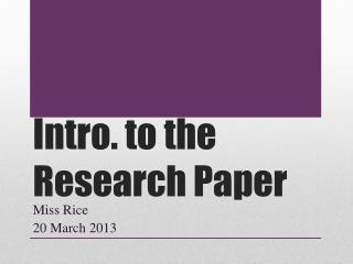 Intro. to the Research Paper