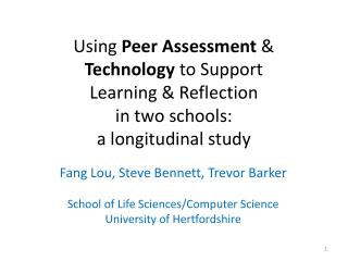 Using  Peer Assessment  &  Technology  to Support  Learning & Reflection  in two schools: a longitudinal study