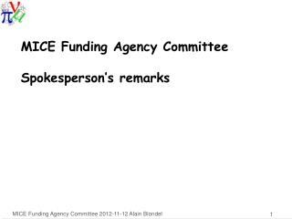 MICE  Funding Agency Committee Spokesperson's remarks