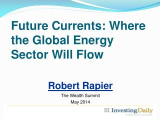 Future Currents: Where the Global Energy Sector  Will Flow