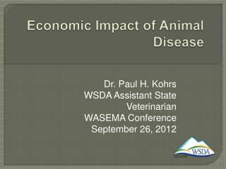 Economic Impact of Animal Disease